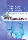 Exploration of Antarctic Subglacial Aquatic Environments