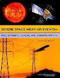 Severe Space Weather Events--Understanding Societal and Economic Impacts: A Workshop Report