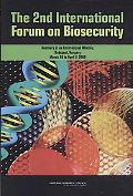 The 2nd International Forum on Biosecurity: Summary of an International Meeting, Budapest, H...