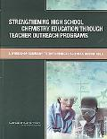 Strengthening High School Chemistry Education Through Teacher Outreach Programs: A Workshop ...