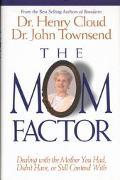 Mom Factor