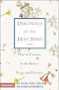Disciplines of the Holy Spirit