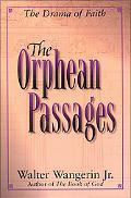 Orphean Passages The Drama of Faith