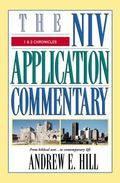 Niv Application Commentary 1 & 2 Chronicles  From Biblical Text...to Contemporary Life