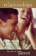 Relationships: An Open and Honest Guide to Making Bad Relationships Better and Good Relation...