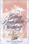 Getting Ready for the Wedding All You Need to Know Before You Say I Do