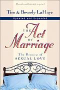 Act of Marriage The Beauty of Sexual Love