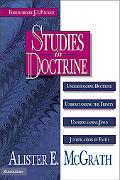 Studies in Doctrine Understanding Doctrine, Understanding the Trinity, Understanding Jesus, ...