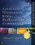 Zondervan Illustrated Bible Backgrounds Commentary Matthew, Mark, Luke