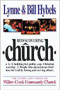 Rediscovering Church N 1. a Building for Public, Esp. Christain, Worship. 2. People Who Demo...