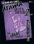 Drama Skits & Sketches 2 for Youth Groups