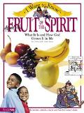 The I Want to Know about the Fruit of the Spirit
