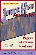 Junior High Ministry A Guide to Early Adolescence for Youth Workers