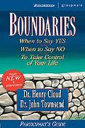 Boundaries When to Say Yes, When to Say No, to Take Control of Your Life