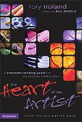 Heart of the Artist A Character-Building Guide for You and Your Ministry Team