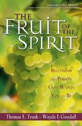 Fruit of the Spirit Becoming the Person God Wants You to Be