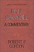 I & II Samuel A Commentary