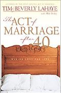 Act of Marriage After 40 Making Love for Life