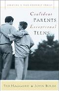 Confident Parents, Exceptional Teens Creating a Teen-Friendly Family