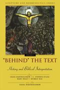 Behind the Text History and Biblical Interpretation