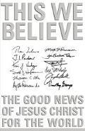 This We Believe - John K. Akers - Hardcover