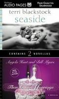 Seaside/Then Comes Marriage - Terri Blackstock - Audio - 4 Cassettes