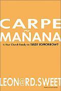 Carpe Manana Is Your Church Ready to Seize Tomorrow?