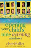 Opening Your Child's Nine Learning Windows