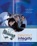 Beyond Integrity: A Judeo-Christian Approach to Business Ethics