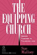 Equipping Church Serving Together to Transform Lives