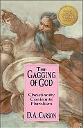 Gagging of God Christianity Confronts Pluralism