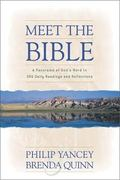 Meet the Bible A Panorama of God's Word in 366 Daily Readings and Reflections