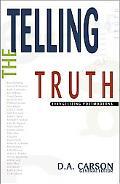 Telling the Truth Evangelizing Postmoderns