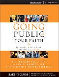Going Public With Your Faith Becoming A Spiritual Influence At Work