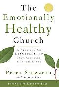 Emotionally Healthy Church A Strategy for Discipleship That Actually Changes Lives