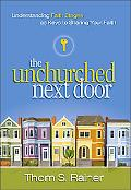 Unchurched Next Door Understanding Faith Stages As Keys to Sharing Your Faith