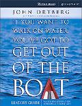 If You Want to Walk on Water, You've Got to Get Out of the Boat a 6-session Journey on Learn...