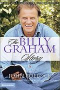 Billy Graham Story The Authorized Biography