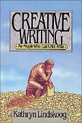 Creative Writing For People Who Can't Not Write
