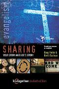 Sharing Your Story and God's Story 6 Small Group Sessions on Evangelism