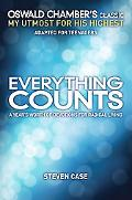 Everything Counts A Year's Worth of Devotions on Radical Living