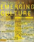 Church in Emerging Culture Five Perspectives