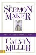 Sermon Maker Tales of a Transformed Preacher