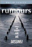 Rumours of Another World : What on Earth Are We Missing?