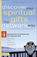 Discover Your Spiritual Gifts the Network Way 4 Assessments for Determining Your Spiritual G...