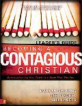 Becoming a Contagious Christian Leader's Guide