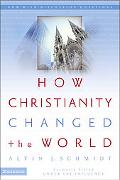 How Christianity Changed the World Formerly Titled Under the Influence