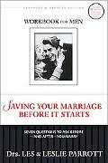 Saving Your Marriage Before It Starts Workbook for Men Seven Questions to Ask Before-and Aft...