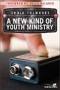 New Kind of Youth Ministry