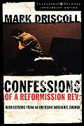 Confessions of a Reformission Rev. Hard Lessons from an Emerging Missional Church